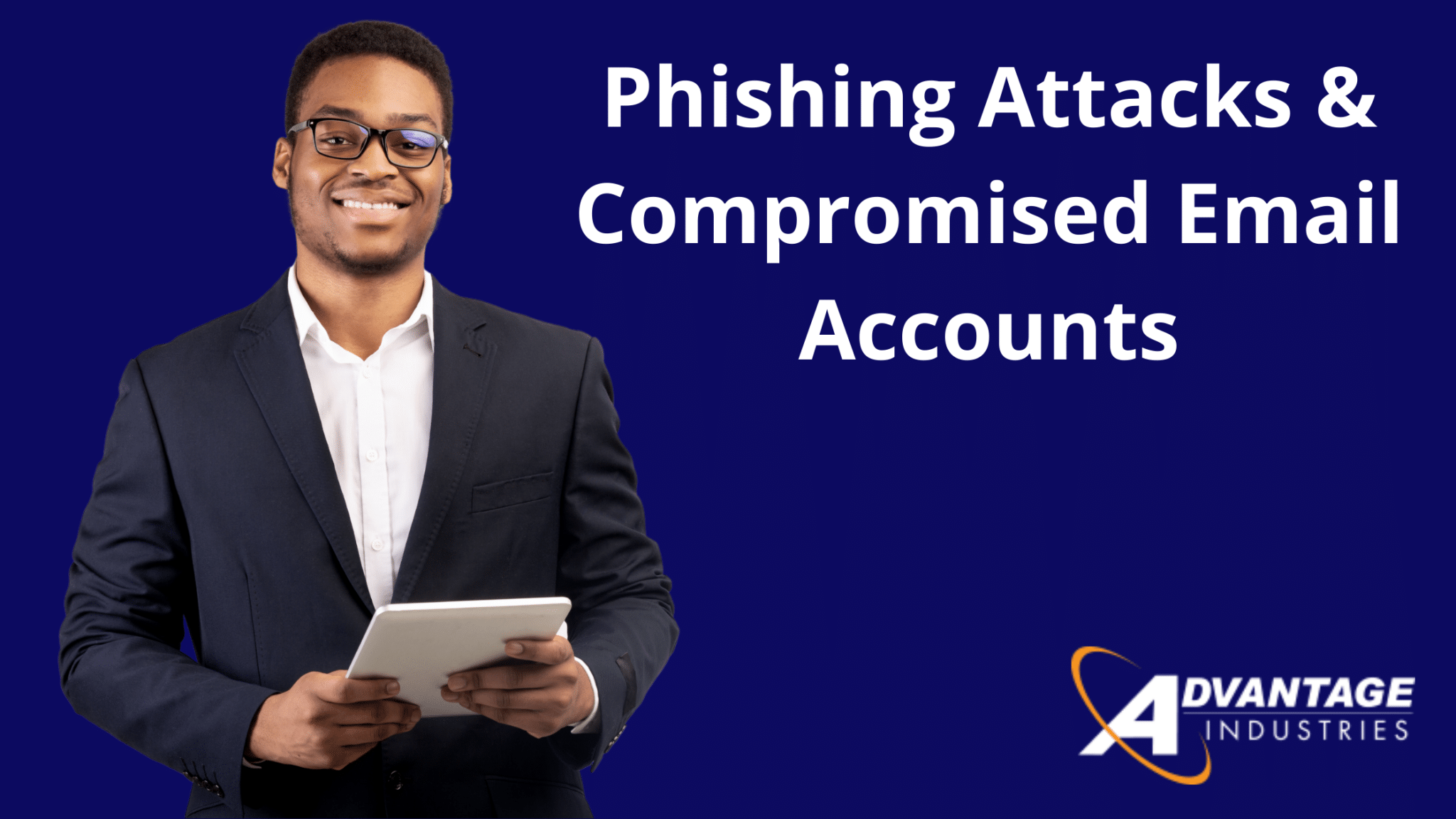 Phishing Attacks & Compromised Email Accounts